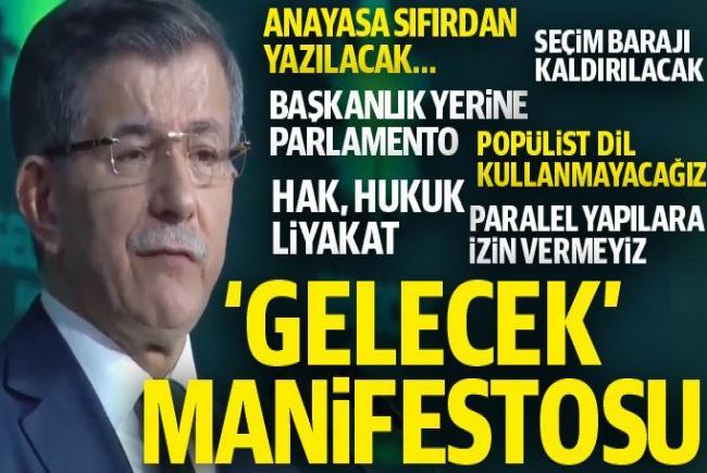 GELECEK PARTİSİ BİLDİRGESİ